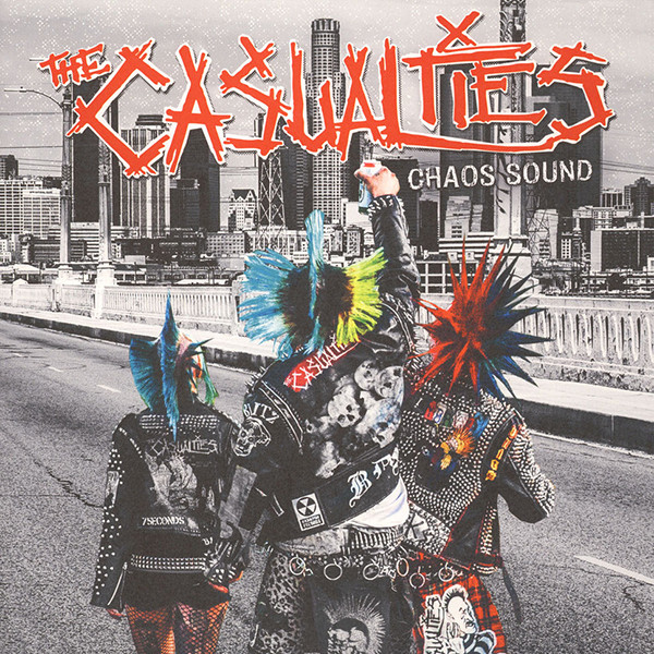 Casualties, The – Chaos Sound Lp