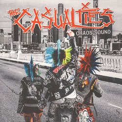 Casualties, The ‎– Chaos Sound Lp