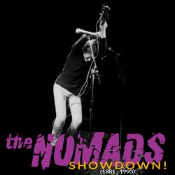 Nomads, The - Showdown (1981-1993)