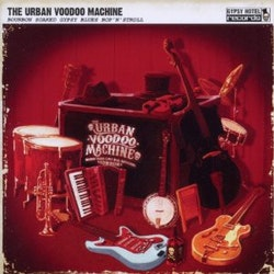 Urban Voodoo Machine ‎– Bourbon Soaked Gypsy Blues Bop'N'Stroll Cd