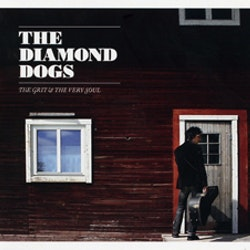 Diamond Dogs - The Grit & The Very Soul Cd