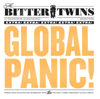 Bitter Twins - Global Panic Cd