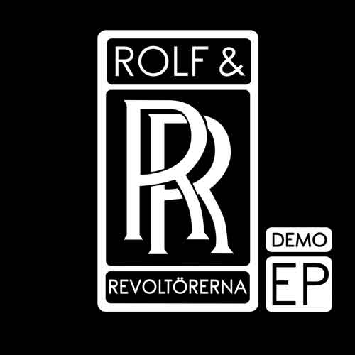 Rolf & Revoltörerna - Demo EP 7''