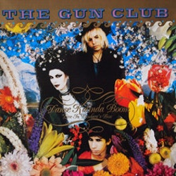 Gun Club, The ‎– Danse Kalinda Boom - Live In Pandora's Box Lp
