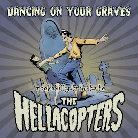 Various Hellacopters Rockabilly Tribute -  Dancing On Your Graves Cd
