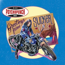 Psychopunch ‎– Greetings From Suckerville Lp