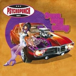 Psychopunch ‎– Sweet Baby Octane Lp