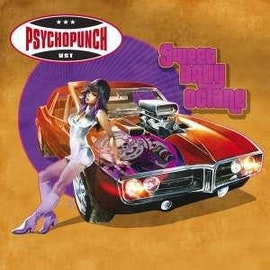 Psychopunch – Sweet Baby Octane Lp