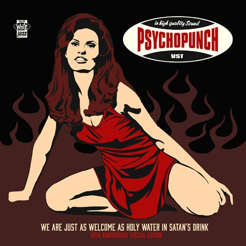 Psychopunch – We Are Just As Welcome As Holy Water 2 LP