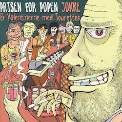 Jokke & Valentinerne med Tourettes – Prisen For Popen Cd