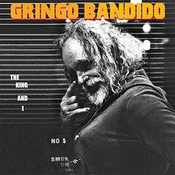 Gringo Bandido - The King And I Lp