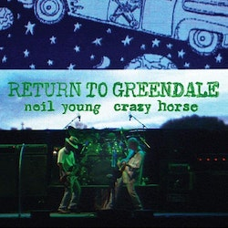 Neil Young - Return To Greendale 2Lp
