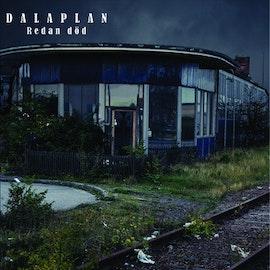 Dalaplan – Redan Död 7''