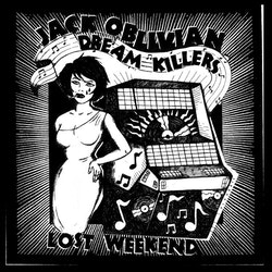 Jack Oblivian and the Dream Killers - Lost weekend Lp