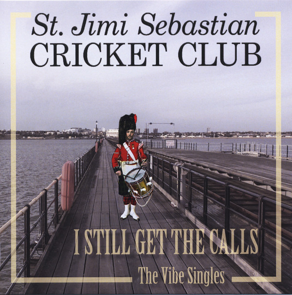 St. Jimi Sebastian Cricket Club – I Still Get The Calls 7 ''