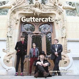 GUTTERCATS – Follow Your Instinct Lp