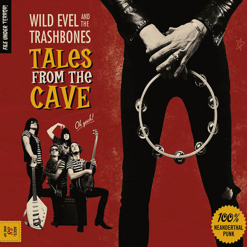 Wild Evel And The Trashbones – Tales From The Caves Lp