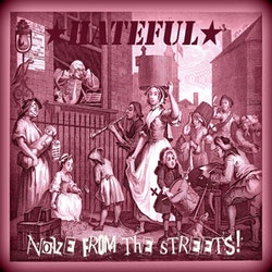 Hateful – Noize From The Streets Lp