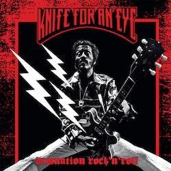 Knife for an eye - Damnation rock'n'roll Lp