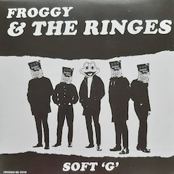 Froggy & The Ringes – Soft 'G' 7''