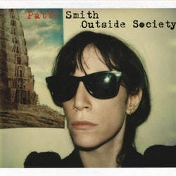 Patti Smith - Outside Society  2LP