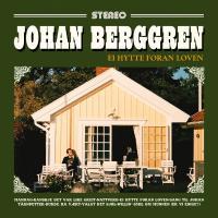 Johan Berggren – Ei Hytte Foran Loven Lp