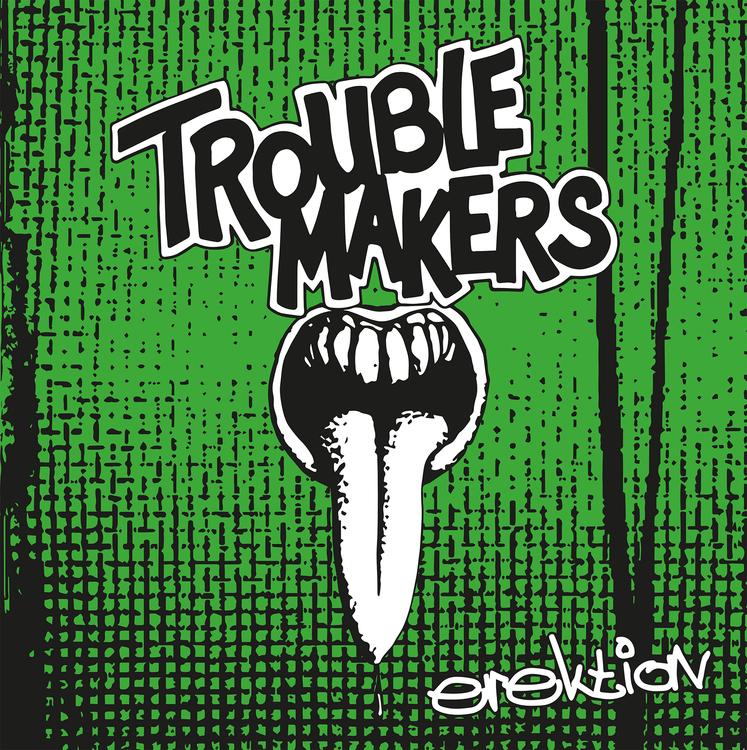Troublemakers – Erektion (Color Vinyl LP)