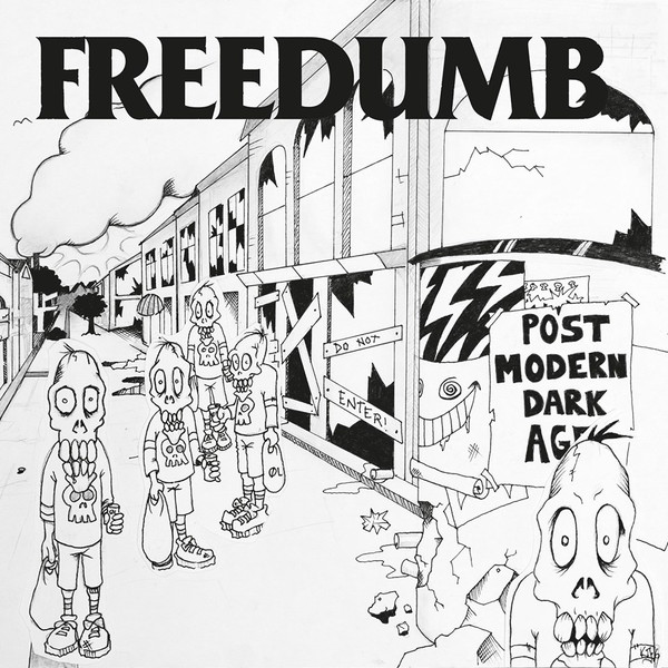 Freedumb – Post Modern Dark Age Lp