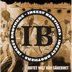 Incest Brothers – Hotet Mot Vår Säkerhet Lp