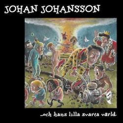 Johan Johansson – ...Och Hans Lilla Svarta Värld Lp