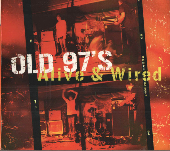 Old 97's – Alive & Wired 2xcd