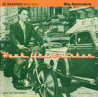 Big Spenders – Hook, Line & Sinker CD