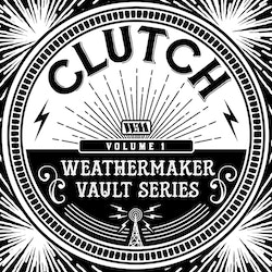 Clutch -Weathermaker Vaults - Lp Limited Edition (VINYL - White)