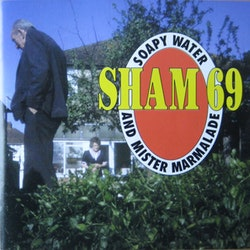 Sham 69 – Soapy Water And Mister Marmalade Cd