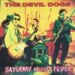 Devil Dogs. The – Saturday Night Fever LP