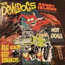 Devil Dogs. The – Bigger Beef Bonanza! LP