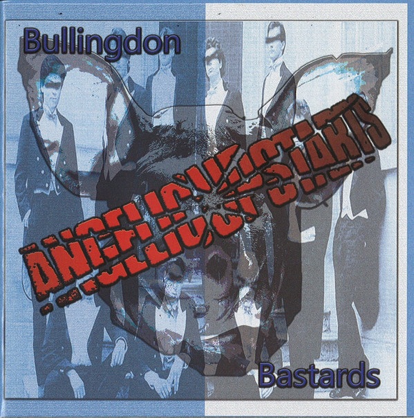 Angelic Upstarts – Bullingdon Bastards 2cd
