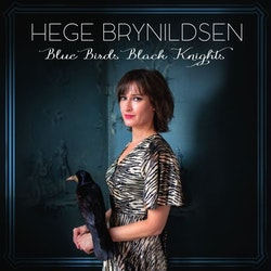 Hege Brynildsen - Blue Birds Black Knights Lp