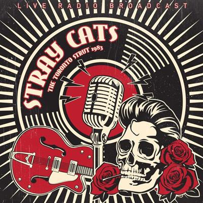 Stray Cats - Best of Toronto strut lp