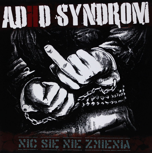 ADHD Syndrom – Nic Się Nie Zmienia Lp