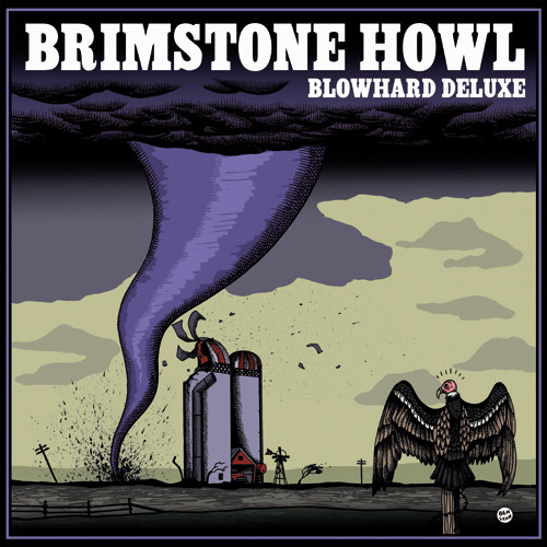 Brimstone Howl – Blowhard Deluxe Lp