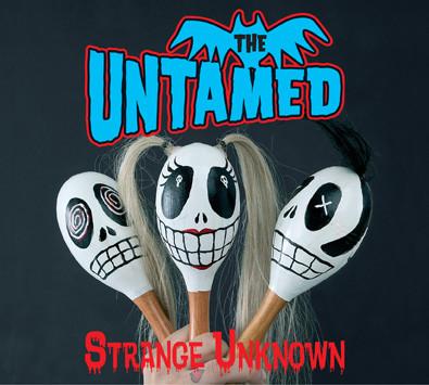 Untamed, The – Strange Unknown lp