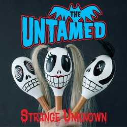 Untamed, The – Strange Unknown lp