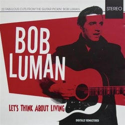 Bob Luman - Lets think about living - Red hot Cd