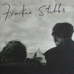 Frankie Stubbs – Frankie Stubbs 10''