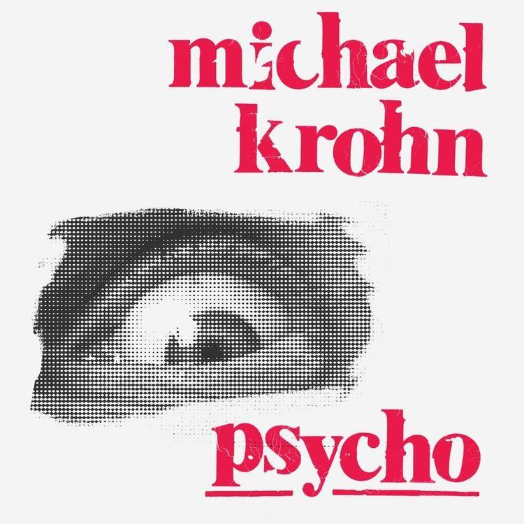 Michael Krohn - Psycho Limited Edition Lp