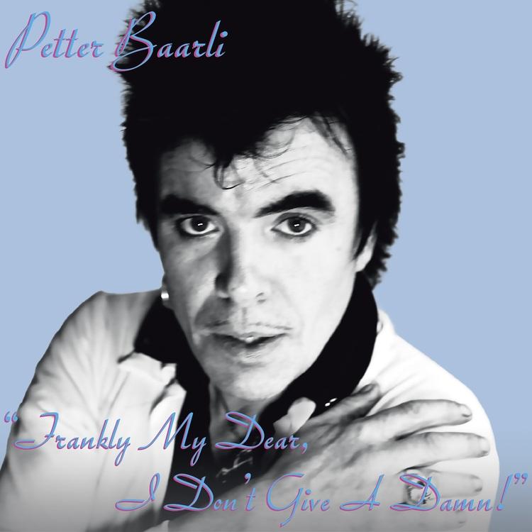 Petter Baarlie - Frankly My Dear, I Don't Give A Damn! Lp