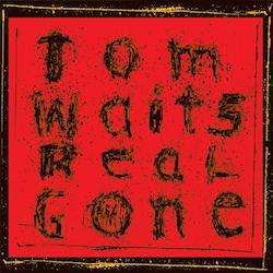 Tom Waits - Real Gone Lpx2