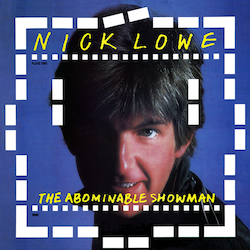 """Nick Lowe  – The Abominable Showman VINYL + 7"""""""