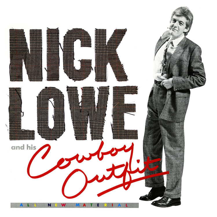 """Nick Lowe  – Nick Lowe And His Cowboy Outfit (VINYL + 7"""")"""